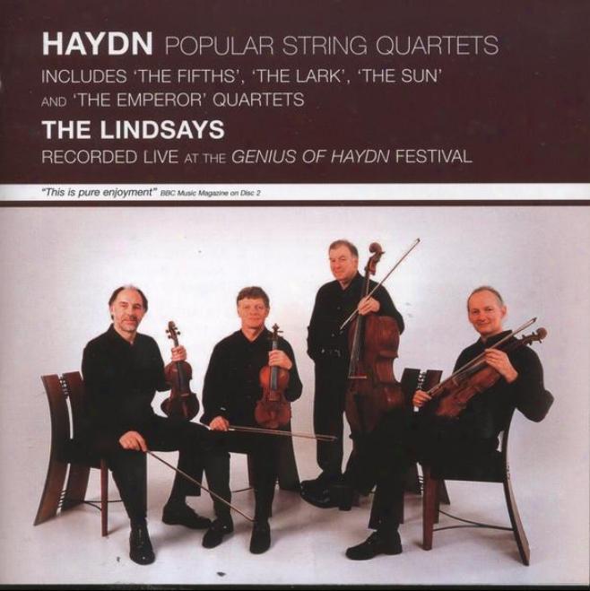 Haydn: Popular String Quartets - Recorded Live At The Genius Of Haydn Festivzl