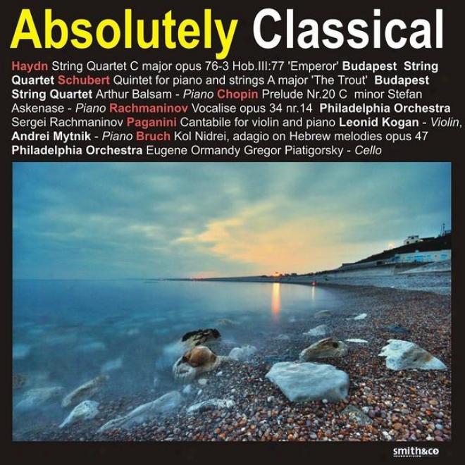 Haydn: String Quartet In C Major, Op. 76-3 - Schubert: Quintet In spite of Piano And Strings In A Major, Et. Al
