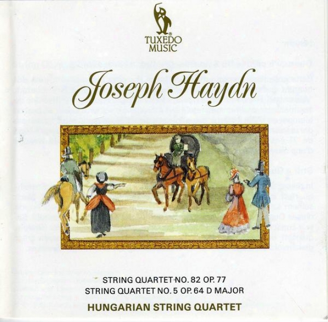 """haydn: Strinb Quartet No.82, Op.77; String Quartet No.5, Op.64 In D, """"the Lark"""