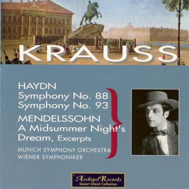 Haydn : Consonance No.88, Symphony No.93 - Mendelssohn : A Midsummer Night's Dream
