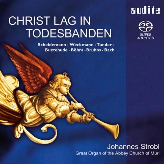 Heinrich Schedemann, Matthias Weckmann, Franz Tunder, Dietrcih Buxtehude, Georg Bã¶hm, Nicolaus Bruhns & Johann Sebastian Bach: Ch