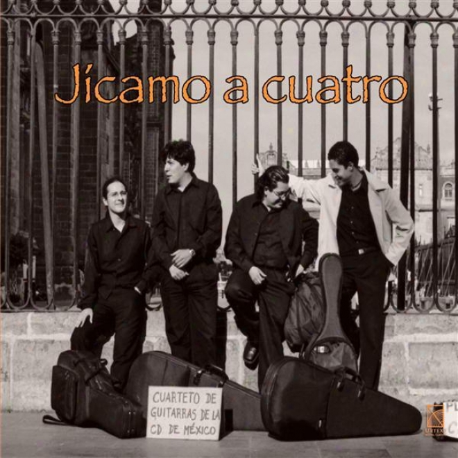 Helguera, J.: Reloj De Scene of action / aTmez, G.: Jicamo A 4 / Oliva, J.c.: Los Cuatro Elementos / Ritter, J.: Caudas (mexico City Guitar