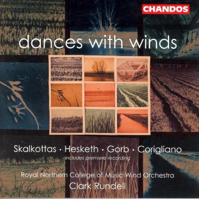 Hesketh: Danceries / Skalkottas: 9 Greek Dances / Corigliano: Gazebo Dances / Gorb: Yiddish Dznces