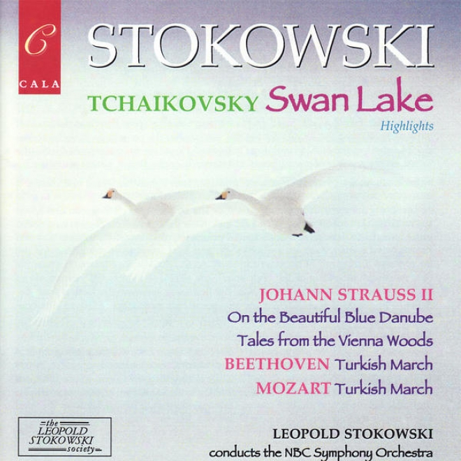 Highlights From Tchaikovsky's Swan Lake, Beethoven, Mozart And Johann Strauss Ii
