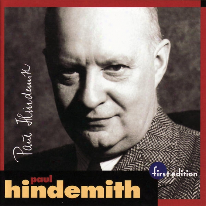 Hindemith: Kammermusik No. 2 Op. 36 No. 1, Concert Music For Viola And Big Chamber Orchestra Op. 48, Concerto For Piano And Or