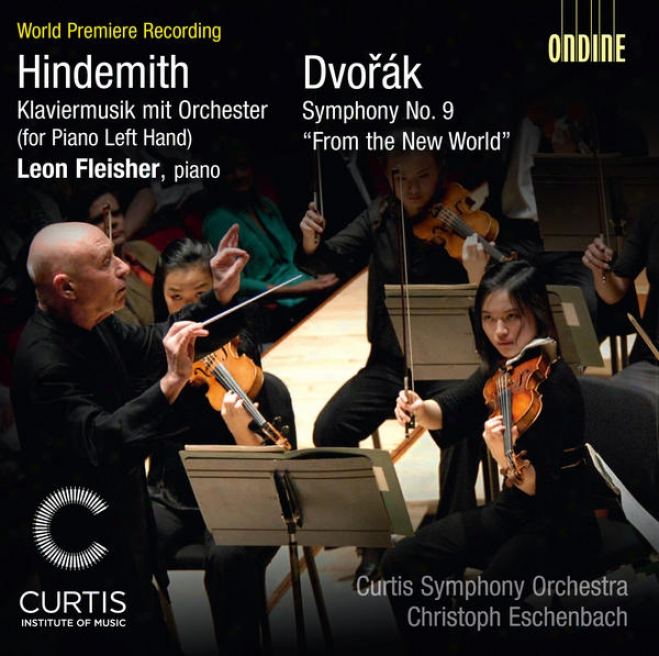"""hindemith, P.: Klaviermusik Mit Orchester / Dvorak, A.: Symphony None. 9, """"from The New World"""" (eschenbach)"""