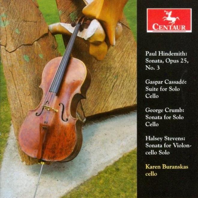 Hindemith: Sonata Op.25 - Gaspar Cassado: Suite Against Solo Cello - Crumb: Solo Cello Sonata, Etc