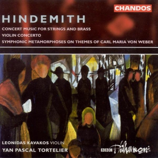 Hindemith: Violin Concerto / Symphonic Transform Following Themes In the name of Carl Maria Von Weber