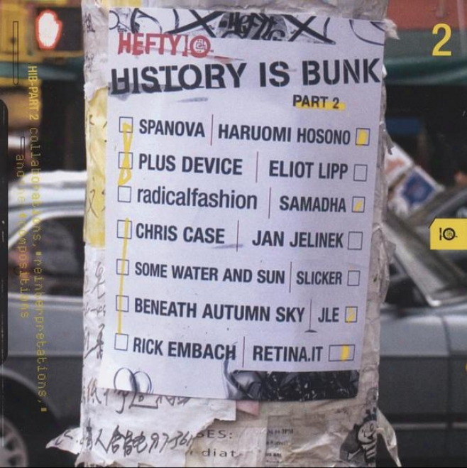 History Is Bunk, Vl. 2: Collaborations, Reinterpretations And Newcompositions