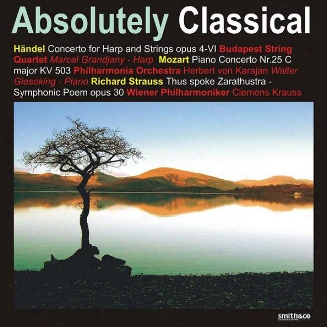 Hã¤ndel: Concerto For Harp And Strings - Strauss: Thus Spoke Zarathustra, Et Al.