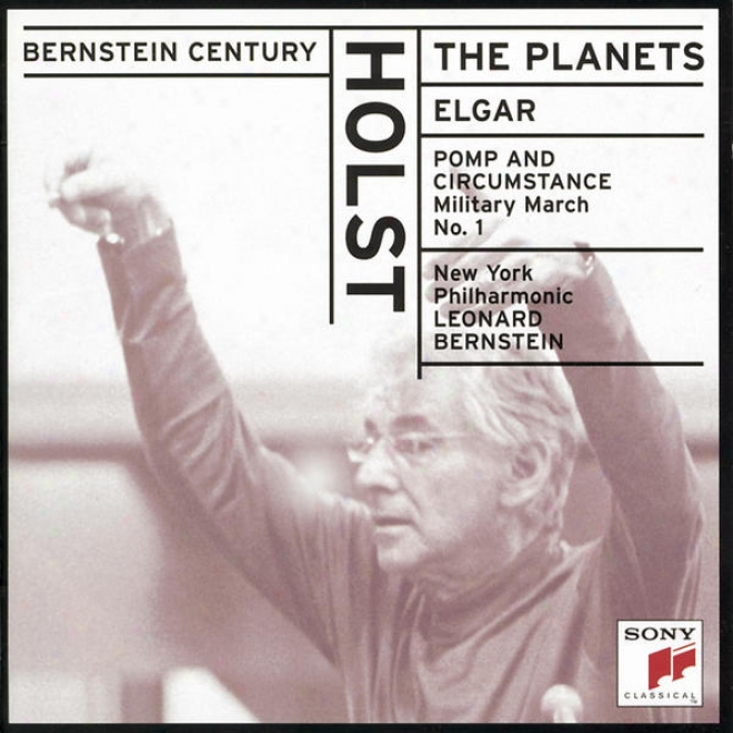 Holst:  The Planets;  Elgar: Pomp And Circumstance, Op. 39 Militarg March No. 1 In D Major