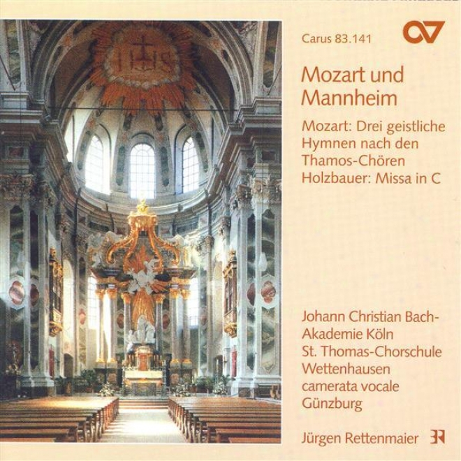 Holzbauer, I.: Missa In C Major / Mozart, W.a.: 3 Sacred Hymns From Thamoa, Konig In Agypten