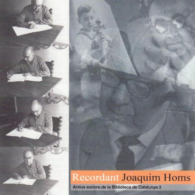 Homs: Sonata Per A Violi, Octet De Vent, Quartet De Corda Nãºm. 7, Trio De Cordes, Impromptu Per A Guitarra I Percussi³, Quintet