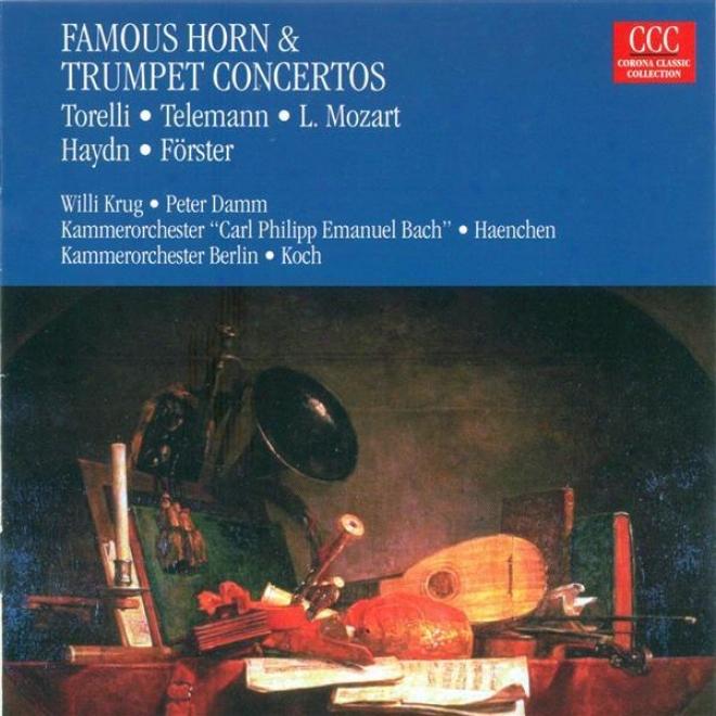 Trumpet And Trumpet Concertos - Torelli, G. / Telemann, G.p. / Mozart, L. / Forster, C. / Haydn, F.j. (damm, Krug)