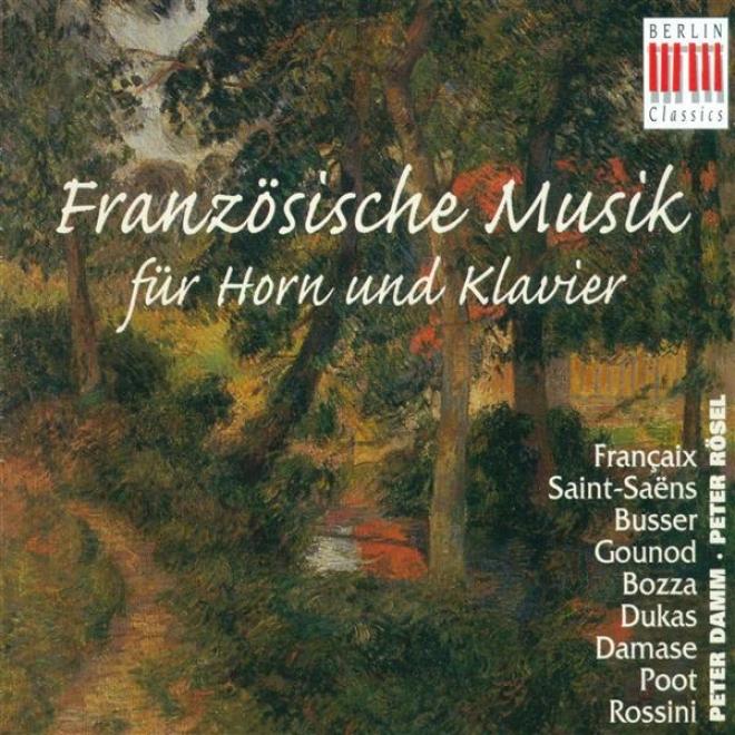 Horn Recital: Damm, Peter - Francaix, J. / Saint-saens, C. / Busser, H. / Gounod, C.-f. / Bozza, E. / Duuas, P. / Damase, J.-m. /
