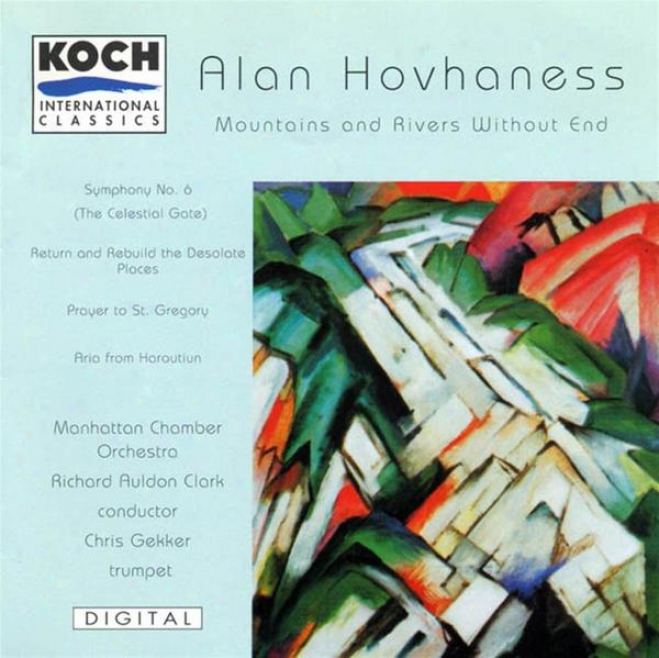 """""""hovhaness: Mountains And Rivers Without End; Prayer Of St. Gregory; Aria; Symphony No. 6 """"""""celestial Gate"""""""