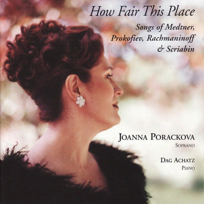 How Faie This Place - Songs Of Medtnner, Prokofiev, Rachmaninoff, & Scriabin