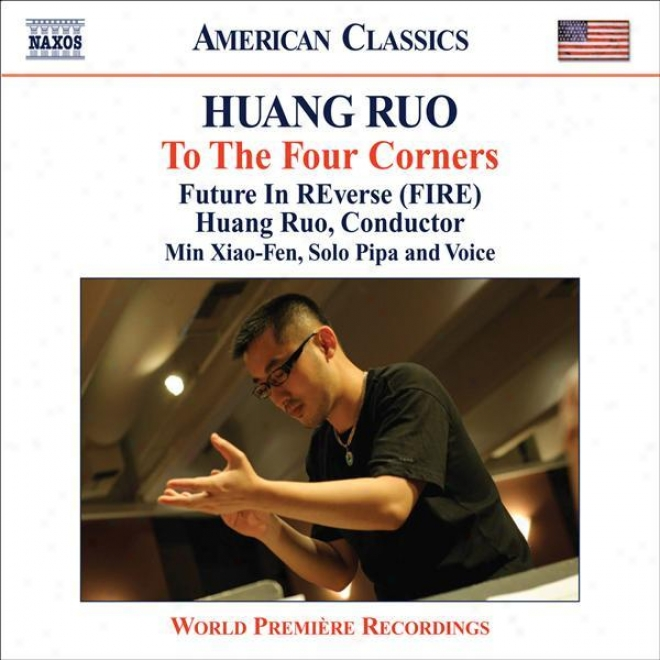 """""""huang, Ruo: Drama Theater Nos. 2-4 / String Quartet No. 1, """"""""the 3 Tenses"""""""" (future In Reverse, Huang Ruo)"""""""