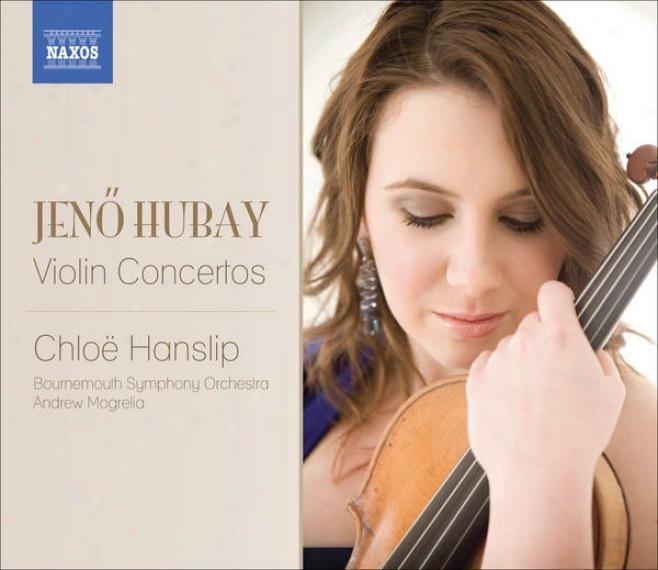 Hubay, J.: Violin Concertos Nos. 1 And 2 / Scenes De La Csard aNos. 3 And 4 (hanslip, Bournemouth Symphony, Mogrelia)