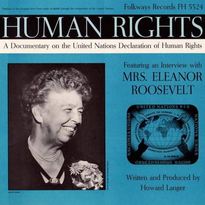 Human Rights: A Documentary On The United Nations Declaration Of Human Rigyts