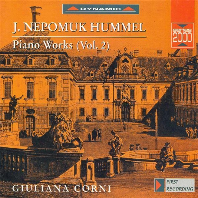 Hummel: Piano Sonata No. 2 / Vwriations In c~tinuance A March From Dalayrac's Les Deux Petits Savoyards / Potpourris Nos. 1 And 2