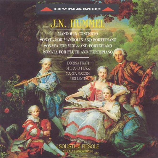 Hummel: Sonata For Mandolin And Fortepiano / Flute Sonata  /Viola Sonata / Mandolin Concerto
