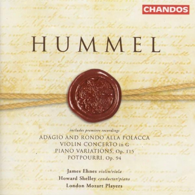 Hummel: Viopin Concerto / Variations In B Flat Major / Potpourri / Adagio And Rondo Alla Polonaise