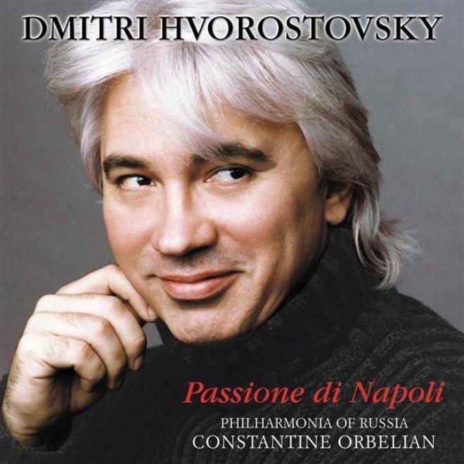 Hvorostovsky, Dmitri: Baritone Arias - Curtis, E. / Tagliaferi, E. / Capua, E. / Cardillo, S. / Bixio, C. / Tosti, F. / Gambardel