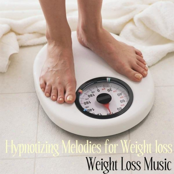 Hypnotizing Melodies For Weight Loss: Focus And Determination For Instant Weight Loss