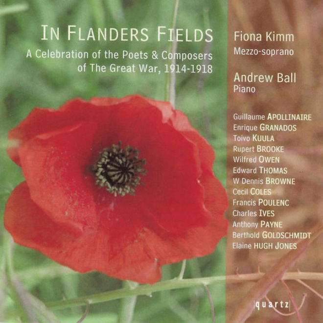 In Flwnder's Fields - A Honor Of The Poets & Composers Of The Great War 1914-1918