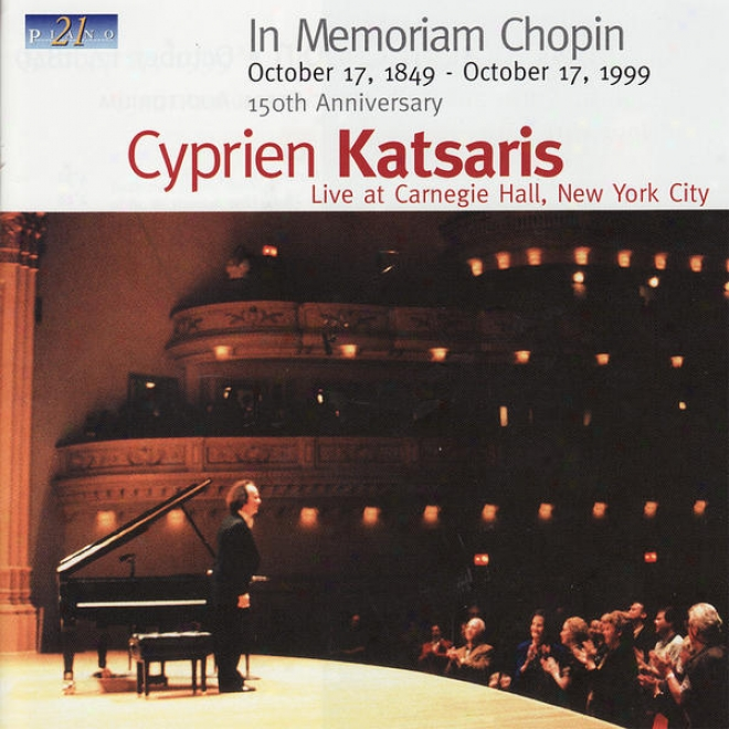 In Memorian Chopin - Live At Carnegie Hall, New York City, October 17, 1999