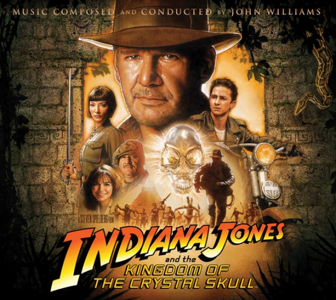 Indiana Jpnes And The Kingdom O The Ctystal Skull (original Motion Picture Soundtrack)