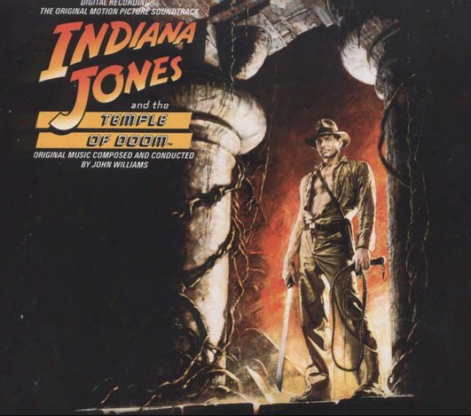 "Indiana Jones And The Temple Of Doom �"" Original Motion Picture Soundtrack"