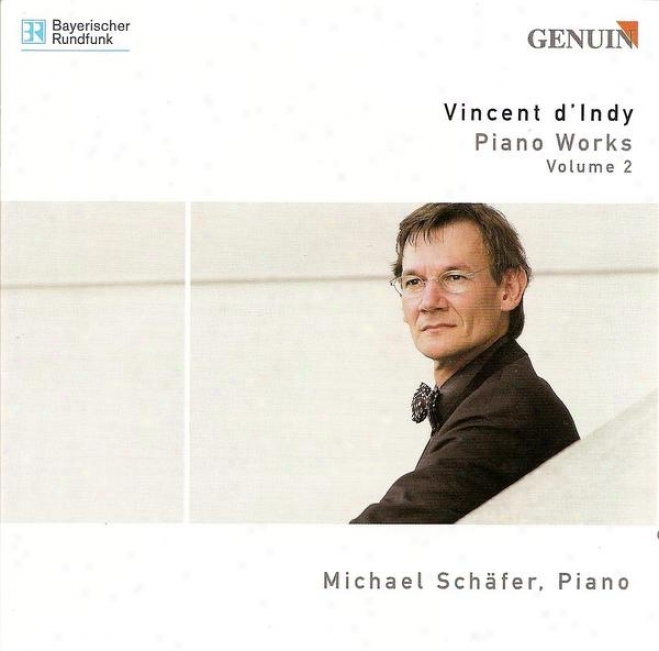 Indy, V. D': Petite Sonate / Piano Sonata, Op. 63 / Fantsisie Sur Un Vieil Air De Ronde Francaaise (schafer)