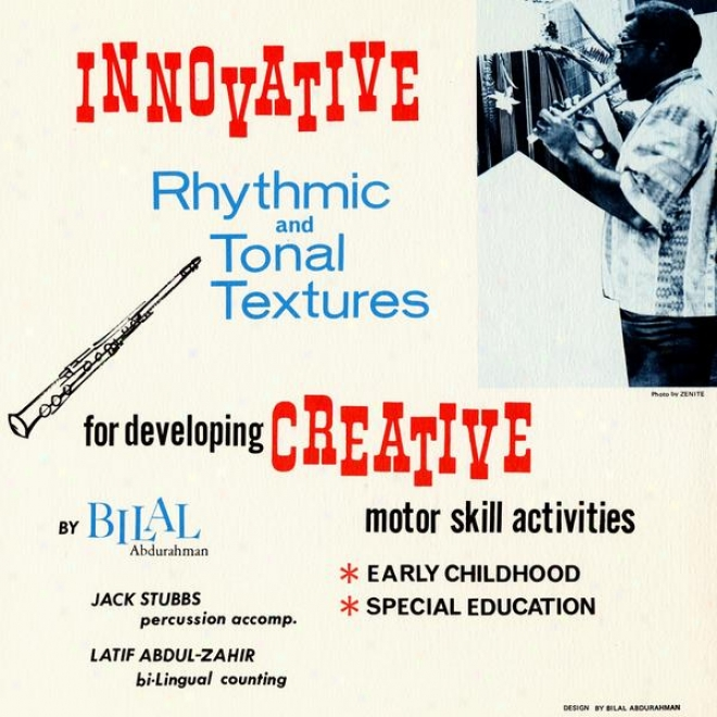 Innovative Rhythmic And Tonal Textures For Developing Creaative Motor Skill Activities