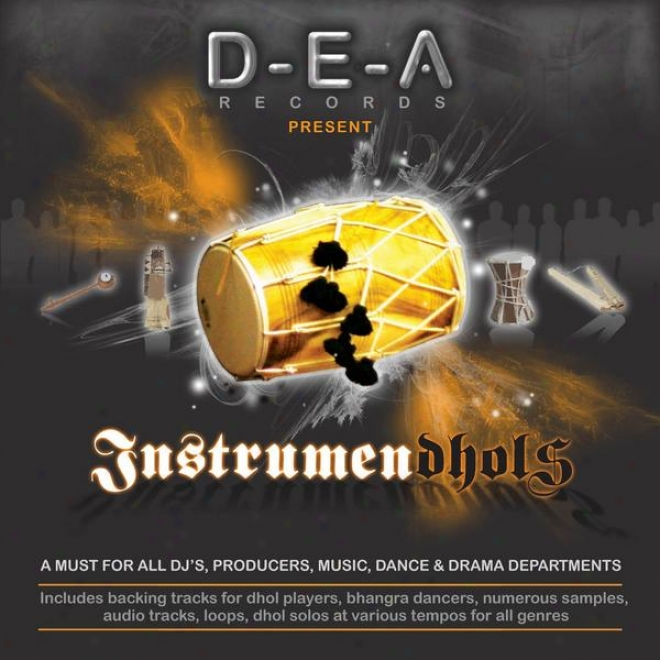 Instrumen-dhols, Audio Tracks & Smashing Bhangra Rhythm Loops For Dj's, Music Priducers And World Music Lovers