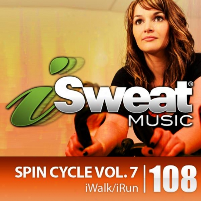 Isweat Fittness Music Vol. 108: Twirl Cycle Vol. 7 (144 Bpm For Running, Spinning, Cycling, Treadmill, Biking, Fitness)