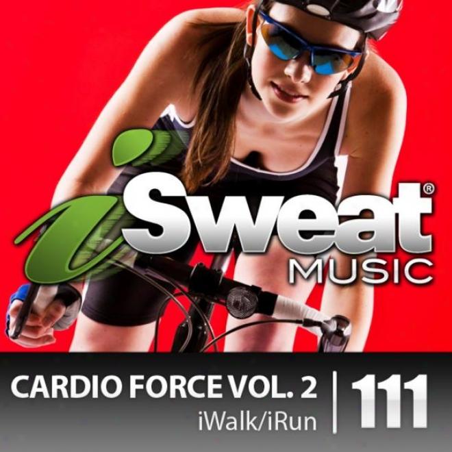 Isweat Fitnexs Muskc Vol. 111: Cardio Force Vol. 3 (140-159 Bpm For Running, Walking, Elliptical, Treadmill, Fiitness)