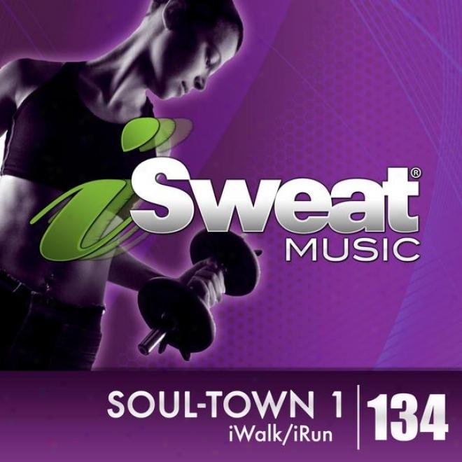 Isweat Fitness Music Vol. 134: Soil-town 1 (125 Bpm For Walking, Elliptical, Treadmill, Fitness)