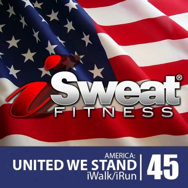 Isaeat Fitness Music Vol. 45: America, United We Interruption (135 Bpm For Running, Walking, Elliptical, Treadmill, Aerobics, Wrkouts