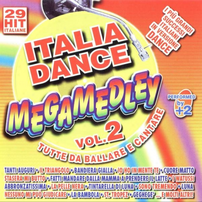 Italia Dance Megamedley Vol. 2 Tutte Da Ballare E Cantare Cover Version (mp3 Album)