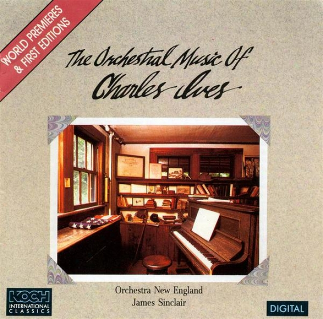 Ives: Country Band March; 4 Ragtime Dances; 3 Places In New England; Calcium Nightt Light; Postlude In F; Etc.