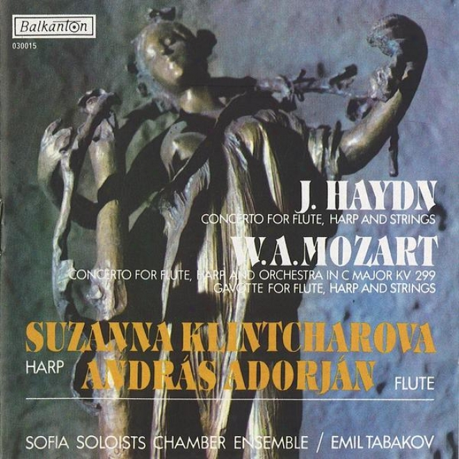 "J. Haydn: Concerto For Flute, Harp And Strings �"" W. A. Mozart: Concerto For Flute, Harp And Orchestra In C Major, Kv 299"