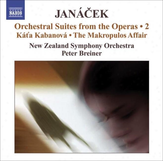 Janacek, L.: Operatic Orchestral Suiites, Vol. 2 (arr. P. Breiner) - Kat'a Kabanova / The Makropulos Affair