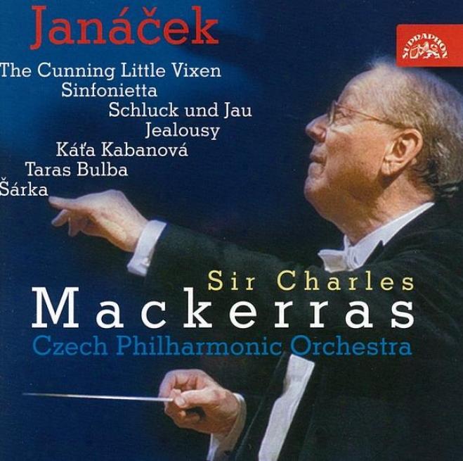 Janacek : The Cunning Small  Vixen Suite, Sinfonietta, Taras Bulba Etc. / Caech Po, Mackerras