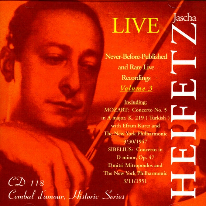Jascha Heifetz Live: Never-before-published And Rare Ignited Recordings, Volume 3