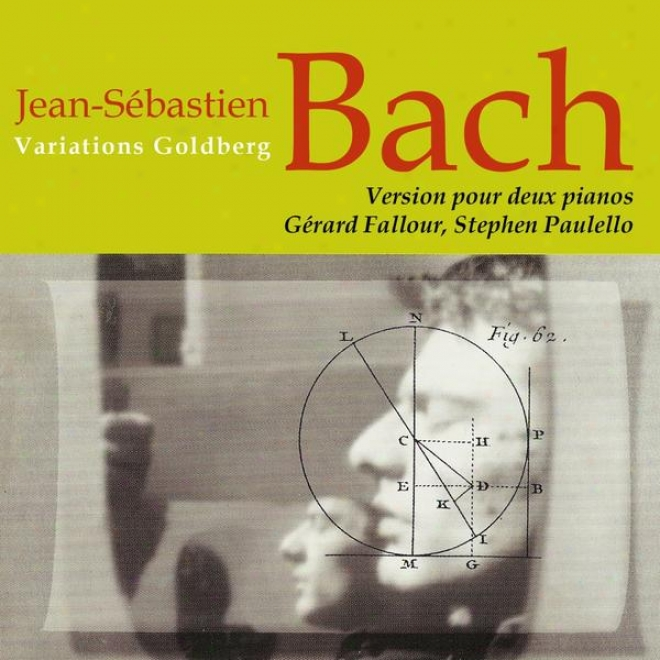 Jean-sã©bastien Bach Variations Goldberg Version Pour Deux Pianos De Joseph Rheiberger / Max Regrr