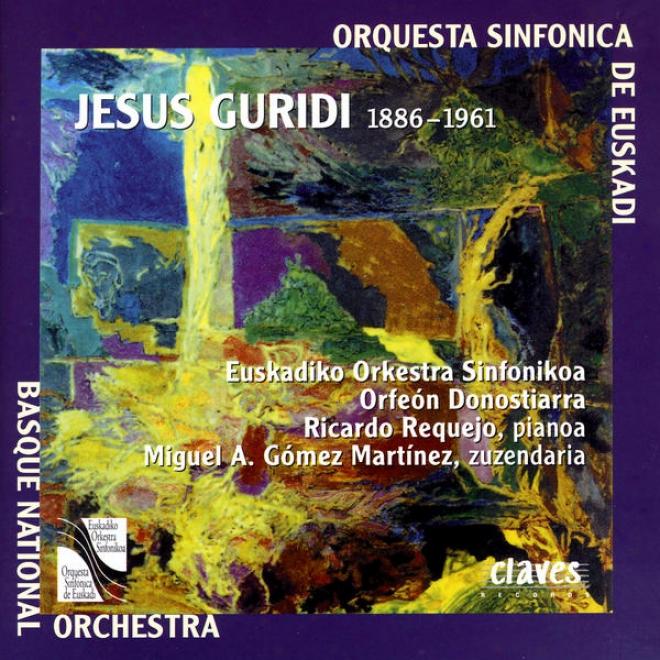 Jesus Guridi: Djez Melodias Vascas / Homenaje A Walkt Disney / Una Aventura De Don Quijote / Euzko Irudiak