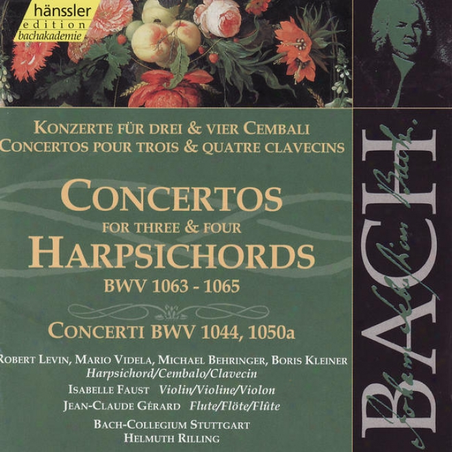 Johann Sebastian Bach: Concertos For Three & Four Harpsichords, Bwv 1063 - 1065