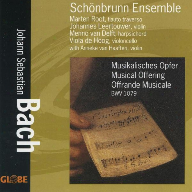 Johann Sebastian Bach, Musikalisches Opfer, Musical Offering, Offrande Musicale Bwv 1079